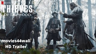thieves of the wood TV Series 2020  Season 1 Netflix Official Site