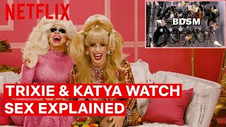 Drag Queens Trixie Mattel  Katya React to Sex Explained  I Like to Watch  Netflix