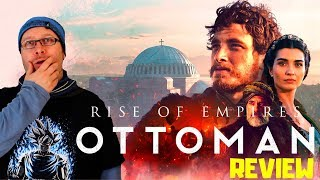Rise of Empires Ottoman Netflix Series Review