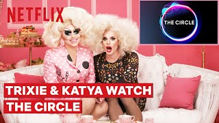 Drag Queens Trixie Mattel and Katya React to The Circle  I Like to Watch  Netflix