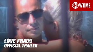 Love Fraud 2020 Official Trailer  SHOWTIME Documentary Series
