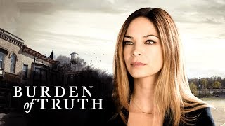 Burden of Truth  Official Extended Trailer