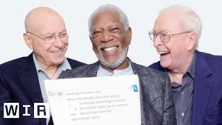 Morgan Freeman Michael Caine and Alan Arkin Answer the Webs Most Searched Questions  WIRED