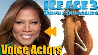 Ice Age Dawn of the Dinosaurs Voice Actors and Characters