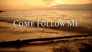Come Follow Me 2013