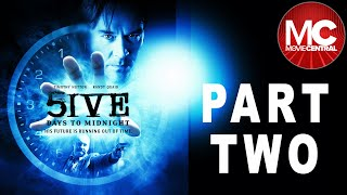 5ive Days To Midnight  MiniSeries  PART 2