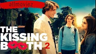 The Kissing booth 2 2020 about