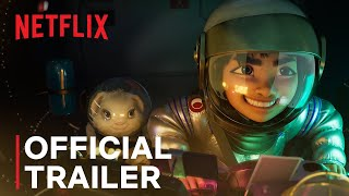 OVER THE MOON  Official Trailer 1  A NetflixPearl Studio Production