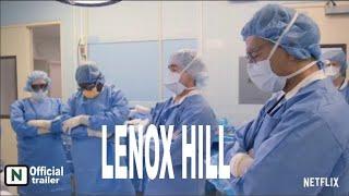 LENOX HILL trailer 2020  Netflix