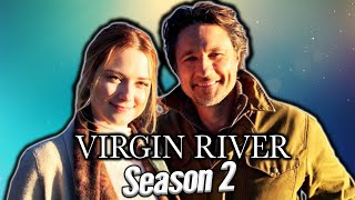 VIRGIN RIVER Season 2 Netflix Release Date New Cast Trailer and Plot What We Know So Far