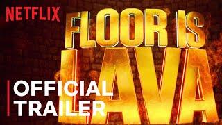 Floor is Lava  Official Trailer  Netflix