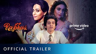 Rasbhari  Official Trailer  Swara Bhasker  New Series 2020  Amazon Prime Video  Watch Now