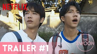 Twogether  Official Trailer 1  Netflix ENG SUB