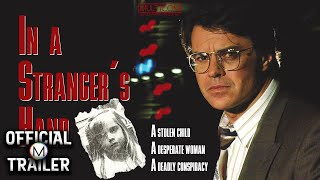 IN A STRANGERS HAND 1991  Official Trailer  HD