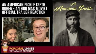 An American Pickle SETH ROGEN  An HBO Max Movie OFFICIAL TRAILER  The Popcorn Junkies REACTION