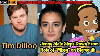 Tim Dillon Reacts to Jenny Slate Stepping Down from her Role as Missy on Netflixs Bigmouth