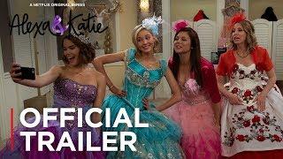 Alexa  Katie Season 2  Official Trailer HD  Netflix