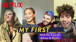 My First KISS  More with the Alexa  Katie Cast  Netflix Futures