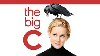 THE BIG C  The Complete Series  Pilot opening