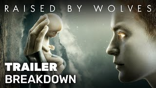 Raised by Wolves Trailer Breakdown  New SciFi Series from Ridley Scott  HBO Max