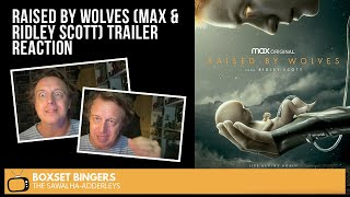 RAISED BY WOLVES HBO Max  Ridley Scott OFFICIAL Series TRAILER The Boxset Bingers REACTION
