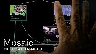 Mosaic Official Trailer