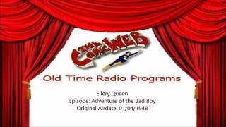 Ellery Queen Adventure of the Bad Boy  ComicWeb Old Time Radio