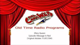 Ellery Queen Message in Red  ComicWeb Old Time Radio