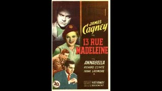 13 RUE MADELEINE   1947  WW2 Spy Drama   JAMES CAGNEY ANNABELLA RICHARD CONTE