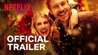 Holidate starring Emma Roberts  Find Your Perfect PlusOne  Official Trailer  Netflix