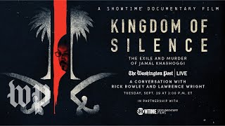 Kingdom of Silence director Rick Rowley and executive producer Lawrence Wright Full Stream 929