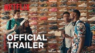 Sneakerheads  Official Trailer  Netflix