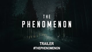 The Phenomenon 2020  Trailer HD