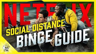 Your Social Distance NETFLIX Binge Guide Best Shows  Movies on Netflix 2020  Flick Connection