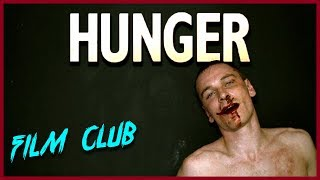 Hunger Review  Film Club Ep83
