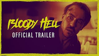 BLOODY HELL  Official Trailer HD 2020