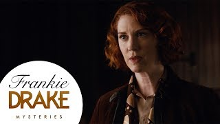 A Frankie Drake Mysteries Cold Case Episode 6