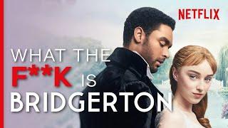 WTF is Bridgerton  Netflix