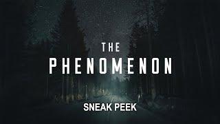 The Phenomenon 2020  Sneak Peak