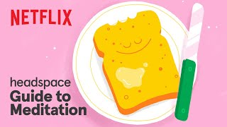 Headspace Guide to Meditation  Take A Breath Meditation with Gavin Leatherwood  Netflix