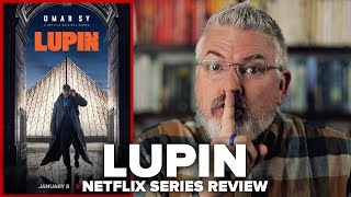 Lupin 2021 Netflix Original Series Review