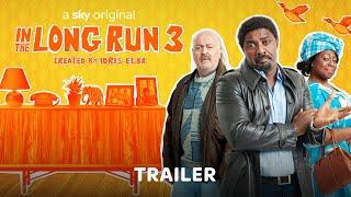 In The Long Run 3  Trailer  Sky One