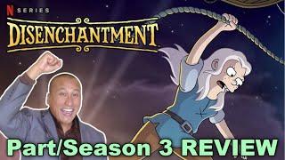 TV Review Netflix DISENCHANTMENT PartSeason 3 No Spoilers