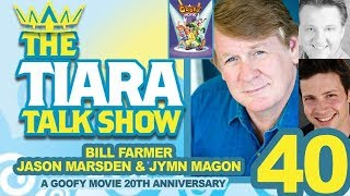 TTTS Interview with Bill Farmer Jason Marsden  Jymn Magon for 20th Anniversary of A GOOFY MOVIE