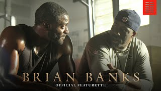 BRIAN BANKS  Featurette  In theaters August 9th