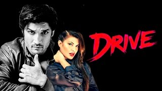 Drive  Upcoming new Hindi movie 2017  First look  latest news  Sushant Singh Rajput  Jacqueline