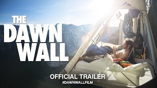 The Dawn Wall 2018  Official Trailer HD