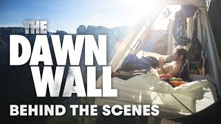 Behind The Scenes Of The Dawn Wall Film