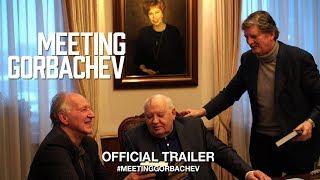 MEETING GORBACHEV 2019  Official US Trailer HD