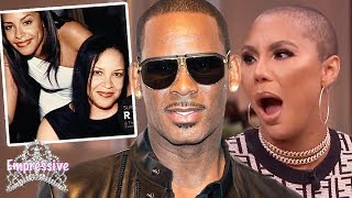 Tamar Braxton goes in on Surviving R Kelly  Aaliyahs mother speaks out